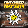 Oktoberfest 2018 (Die After Wiesn Party Schlager Hits goes Discofox Apres Ski und Karneval 2019) - Various Artists