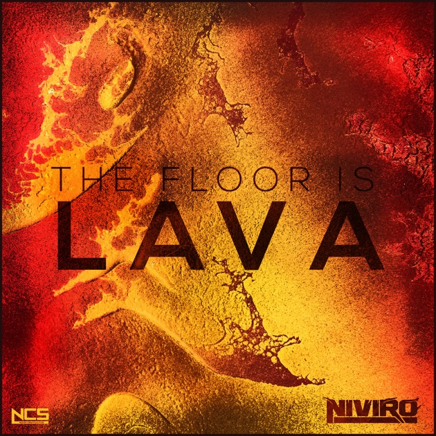 The Floor Is Lava Single By Niviro On Apple Music