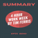 Epicread & Tim Ferris - Summary: The 4-Hour Workweek by Tim Ferris (Unabridged)