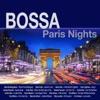 Bossa Paris Nights