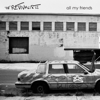 All My Friends - The Revivalists
