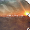 Anuel AA & Haze - Amanece  artwork
