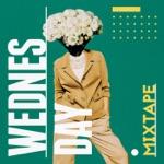 Wednesday Mixtape