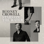 Rodney Crowell - Shame On the Moon