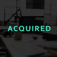 Acquired - A Podcast About Technology Acquisitions & IPOs