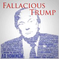 Podcast cover art for Fallacious Trump