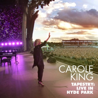 Tapestry: Live in Hyde Park – Carole King