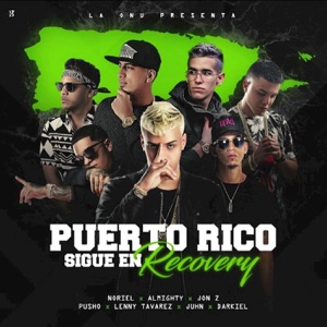 Puerto Rico Sigue en Recovery - Single (feat. Darkiel, Lenny Tavarez, Juhn & Pusho) - Single Mp3 Download