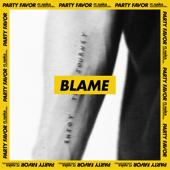 Blame (feat. Naïka)-Party Favor