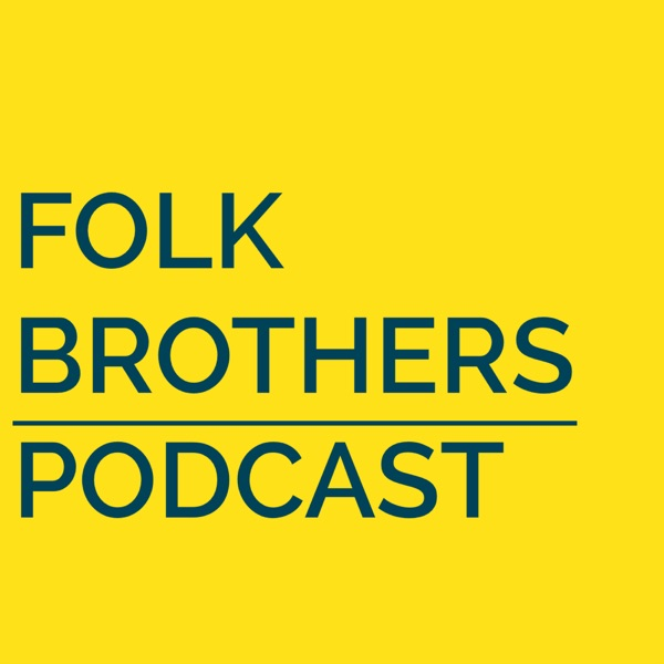 the Folklore of Forrest Fenn's Treasure – Folk Brothers Podcast