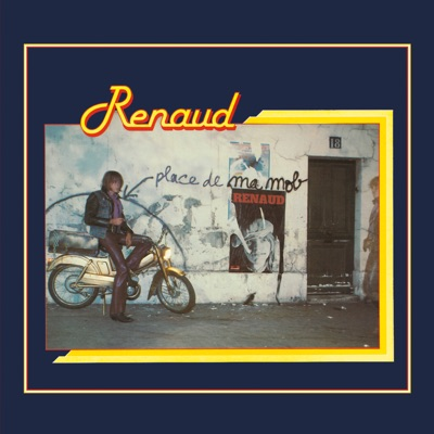 Place de ma mob (Remastered) - Renaud