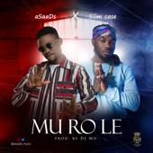 Mu Ro Le (feat. Slimcase) - Asaads