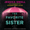 Jessica Knoll - The Favorite Sister (Unabridged)  artwork