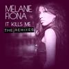 It Kills Me (The Remixes) - Melanie Fiona