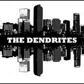 The Dendrites - Turkey Shoot