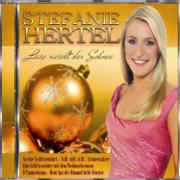 Leise rieselt der Schnee - Stefanie Hertel - Stefanie Hertel