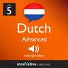 Innovative Language Learning, LLC - Learn Dutch - Level 5: Advanced Dutch, Volume 1: Lessons 1-25 artwork