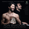 Théophile Alexandre & Guillaume Vincent - ADN Baroque artwork