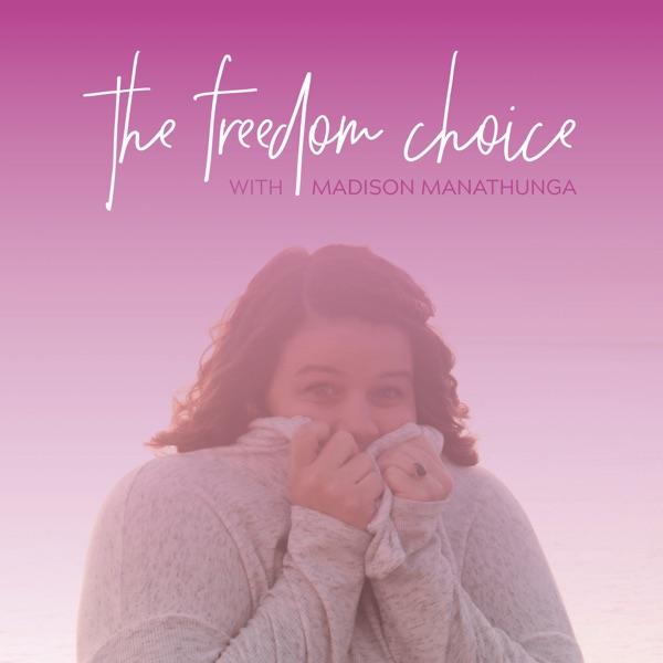 The Freedom Choice