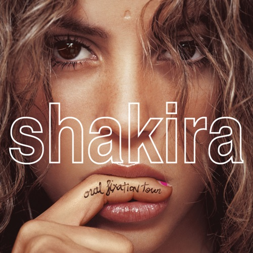 Shakira - Shakira Oral Fixation Tour (Live) - EP