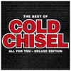 Cold Chisel - The Best of Cold Chisel: All for You (Deluxe) artwork