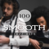 100 Smooth Jazz Hits - Restaurant Background Chill Out Cafe, Bossa Nova, Swing Party, Lounge Session del Mar