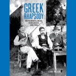Greek Rhapsody - Instrumental Music from Greece 1905-1956