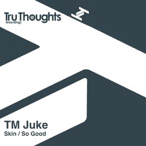 Tm Juke - Skin (Instrumental)