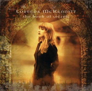 Loreena McKennitt - The Mummers' Dance