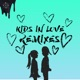 Kids in Love Remixes