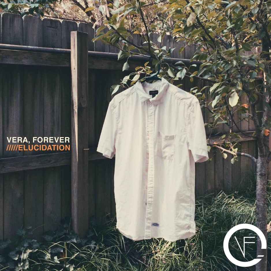 Vera, Forever - Elucidation [EP] (2018)