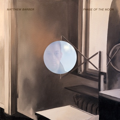 Matthew Barber – Phase of the Moon