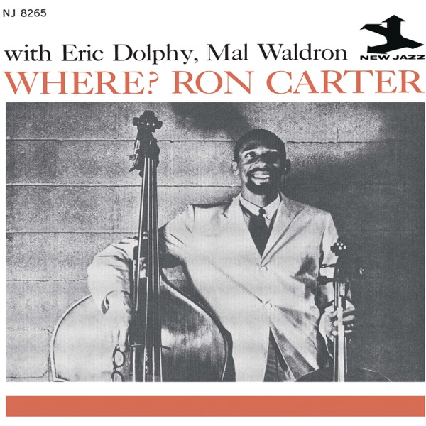 Where? (RVG Remaster) [with Eric Dolphy & Mal Waldron]