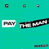Pay the Man (Remix) - Single