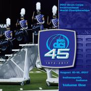 2017 Drum Corps International World Championships, Vol. One (Live) - Drum Corps International - Drum Corps International