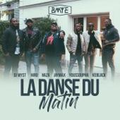 La danse du matin (feat. Hiro, Naza, Jaymax, Youssoupha, KeBlack & DJ Myst) - EP