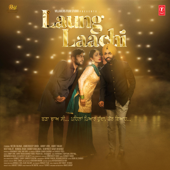 [Download] Laung Laachi (Title Track) MP3