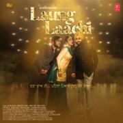 Laung Laachi (Title Track) - Mannat Noor - Mannat Noor