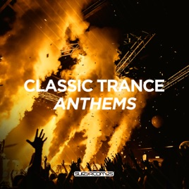 ‎Classic Trance Anthems by Various Artists