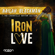 Iron Love (feat. The Laventille Rhythm Section) - Nailah Blackman