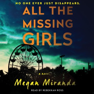 All the Missing Girls (Unabridged) - Megan Miranda audiobook, mp3