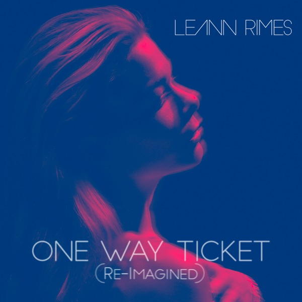 One Way Ticket (Re-Imagined) - Single