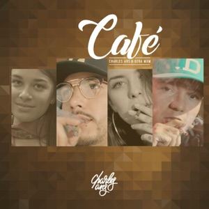 Charles Ans - Café feat. Gera MXM