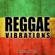 Positive Reggae Vibrations - Reggae Vibrations - Best 2018 Hits: Positive Jamaican Instrumental Music