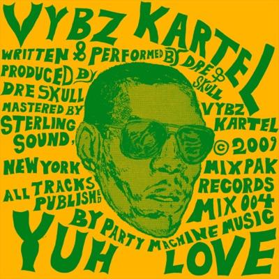 Yuh Love - Single - Vybz Kartel