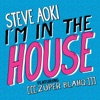 I'm In the House (feat. [[[Zuper Blahq]]]) - Single