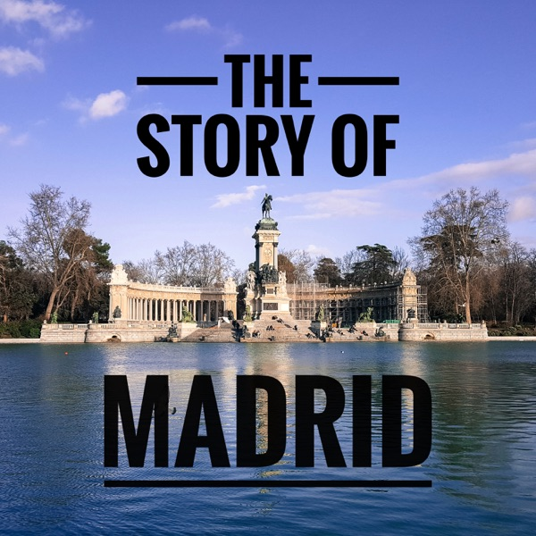 The Story of Madrid