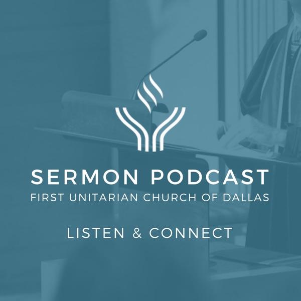 First Unitarian Dallas Podcast