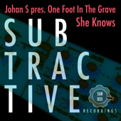 She Knows (Johan S Presents)