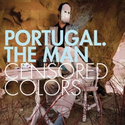 View album Portugal. The Man - Censored Colors